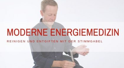 moderne Energiemedizin Reinigen Entgiften Stimmgabel