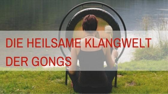 Wirkung von Gongs